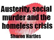 Austerity, social murder and the homeless crisis